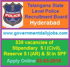 TELANGANA POLICE RECRUITMENT 2016 APPLY ONLINE FOR 539 SI POSTS ~ Government Daily Jobs