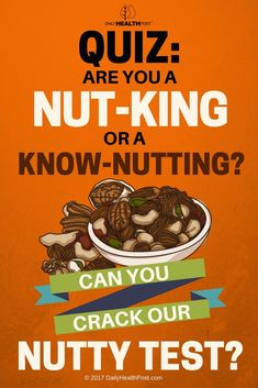 QUIZ!! Nuts and seeds are a terrific natural source of vitamins, minerals, protein, healthy fats, and fiber. They're power-packed ingredients, easily incorporated into a many meals. But how well do you know your nuts?
