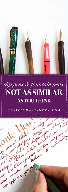 How similar are fountain pens and dip pens? Read this article from the Postman's Knock to find out!