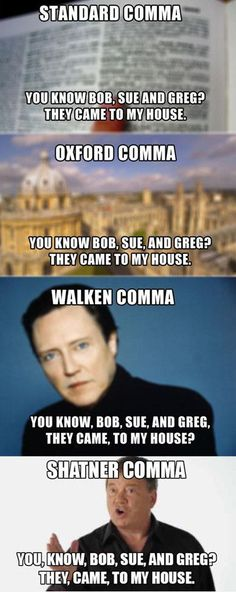 Funniest_Memes_standard-comma-oxford-comma-walken-comma_4878.jpeg 400×1,004 pixels