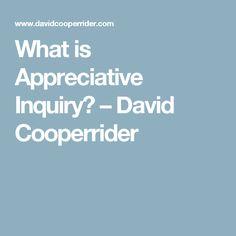 What is Appreciative Inquiry? – David Cooperrider