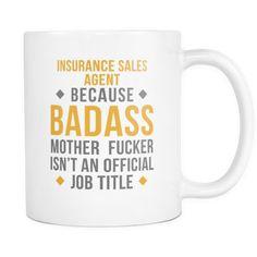 Sales Agent mug - Badass Insurance Sales Agent-Drinkware-Teelime | shirts-hoodies-mugs