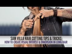 How To Create Visual Interest & Dimension In Long Hair - YouTube