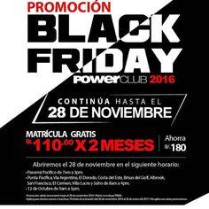 No te quedes por Fuera !!! Continúa el #BlackFridayPowerClub HOY Domingo 27 y Lunes 28 en todas las Sucursales @PowerClubPANAMA  #YoEntrenoEnPowerClub