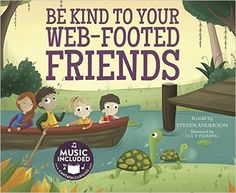 Be Kind to Your Web-Footed Friends (Sing-along Science Songs): Steven Anderson, Lucy Fleming, Musical Youth Productions: 9781632905345: Amazon.com: Books