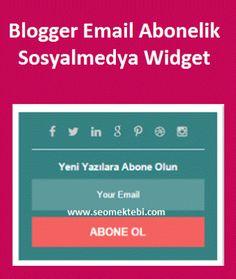 Blogger Email Abonelik Sosyalmedya Widget
