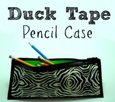Duck Tape Crafting Pencil Case