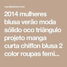 2014 mulheres blusa verão moda sólido oco triângulo projeto manga curta chiffon blusa 2 color roupas femininas 24170 Loja Online   aliexpress móvel