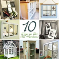 10 ways to use old windows {#DIY projects} by @Brittany Horton (aka Pretty Handy Girl)