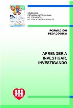 Calaméo - Folleto 13 Aprender A Investigar, Investigando 2819 Digital Magazine, Author, Map, Books, Brochures, Libros, Location Map, Book, Writers