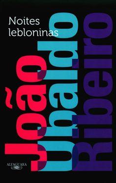 NOITES LEBLONINAS - JOÃO UBALDO RIBEIRO http://www.saraiva.com.br/noites-lebloninas-8220854.html?PAC_ID=18659&