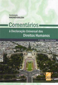 Comentários à Declaração Universal dos Direitos Humanos / Wagner Balera, coordenador ; Ana Carolina Rossi Barreto ... [et al.]