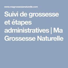 Suivi de grossesse et étapes administratives   Ma Grossesse Naturelle