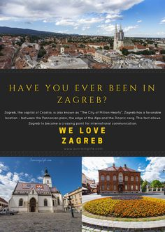 Have you ever been in Zagreb?