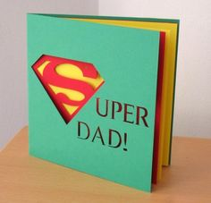 "Super Dad Card - A great father's day craft Especially since ""Man of Steel"" Comes out this weekend."