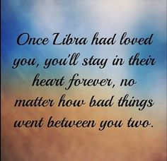 libra love... that's the way we roll...