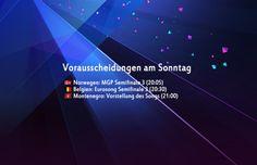Vorausscheidungen am Sonntag - http://www.eurovision-austria.com/vorausscheidungen-am-sonntag/