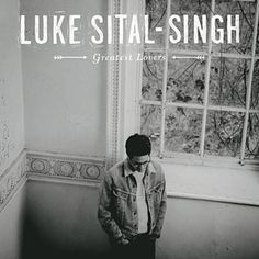 Greatest Lovers by Luke Sital-Singh!! In fact the whole album The Fire Inside is amazing, as well as his others