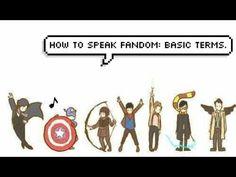 How to Speak Fandom: Basic terms.
