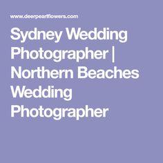 Sydney Wedding Photographer | Northern Beaches Wedding Photographer