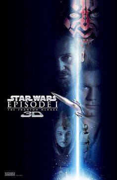 """Star Wars: Episode I - The Phantom Menace 3D"" Movie Posters"