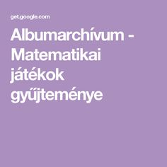 Albumarchívum - Matematikai játékok gyűjteménye