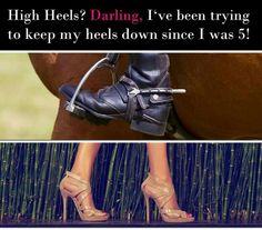 Keep calm and heels down!