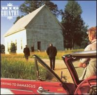 Big Country - Driving to Damascus (1999)