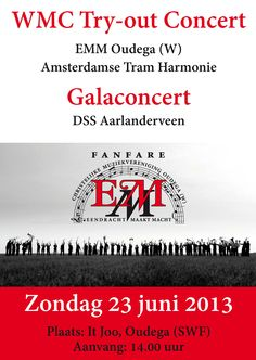 Amsterdamse Tram Harmonie en D.S.S. Aarlanderveen zijn te gast bij E.M.M. Oudega (W).  A.T.H. en E.M.M. bereiden zich voor op het WMC in Kerkrade. D.S.S. (Concert div. fanfare) sluit af met een galaconcert.  Met deze drie uitstekende orkesten heeft het concert een prachtig affiche!