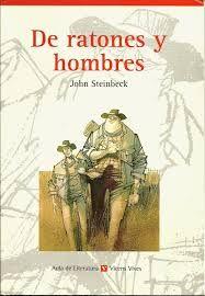 John Steinbeck. De ratones y hombres