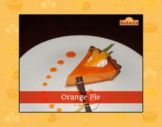 Zesty, refreshing and absolutely scrumptious, the Orange Pie at the Bakerie will pamper your sweet-tooth like never before.