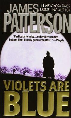 Violets Are Blue (Alex Cross) by James Patterson,http://www.amazon.com/dp/0446611212/ref=cm_sw_r_pi_dp_1Lizsb0F5T8YPQSM
