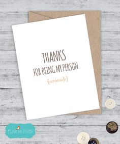 I love you card Boyfriend Card Best Friend Card Card Thank you Grey's Anatomy - Blank Greeting Card - Thanks for being my person (4.25 USD) by FlairandPaper