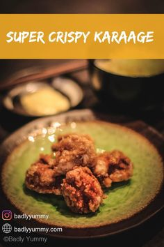 Karaage - Super Crispy Chicken Nuggets from the Rising Sun | Badly Yummy