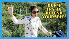 Don't Try to Defend Yourself!