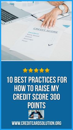 Credit Score. 10 Best Practices For How To Raise My Credit Score 300 Points. If you're looking to improve your credit score? We have 10 best practices to help you with just that. Please read the post below. Paying Off Credit Cards, Improve Your Credit Score, Best Practice, Financial Literacy, Finance Tips, Money Management, Personal Finance, Scores, Budgeting