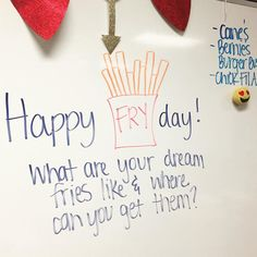 Day 124: happy fryday y'all #creativeundertakings180 #miss5thswhiteboard