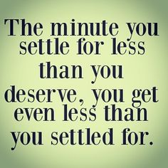 #dontsettle #knowyourworth #believe #women #quotes #life #inspiration #motivation #lifequotes #happiness #love #inspire #believe
