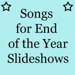 Songs for End of the Year