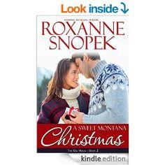 A Sweet Montana Christmas (Montana Born Christmas Book 6) - Kindle edition by Roxanne Snopek. Literature & Fiction Kindle eBooks @ Amazon.com.