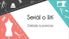 #1 Seriál o šití: Základy a pomůcky Textiles, Diy Crafts To Sell, Techno, Sewing, Youtube, Books, Things To Sell, Scrappy Quilts, Amigurumi