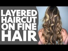 My Favorite Layered Haircut Tutorial for FINE Hair | MATT BECK VLOG S2 25