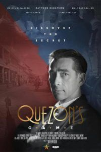 Quezon's Game - The film centers around Philippine President Manuel L. Quezon and his plan to shelter Jews in the Philippines who were fleeing from Nazi Germany during the World War II era. Streaming Vf, Streaming Movies, Filipino, Pinoy Movies, Game 2018, Game Pass, Thing 1, Jewish History, Watch Tv Shows
