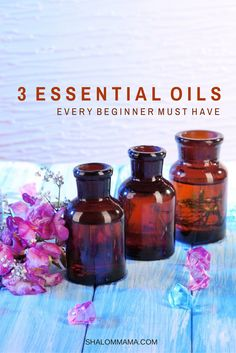 3 essential oils every beginner must have. Plus a recipe for each.