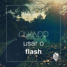 Já falei nas dicas de foto quando esquecer o flash. Mas há casos em que utilizá-lo faz toda diferença no resultado final. Confira na dica de hoje as situações em que ele é necessário. www.priscilamaboni.com/blog