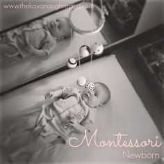 Montessori Newborn - A few thoughts and essentials for starting with Montessori at home from birth