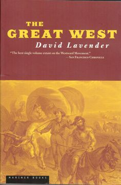 The Great West by David Lavender