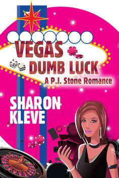 Tome Tender: Vegas Dumb Luck by Sharon Kleve