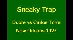 Dupre vs Carlos Torre  - New Orleans 1927