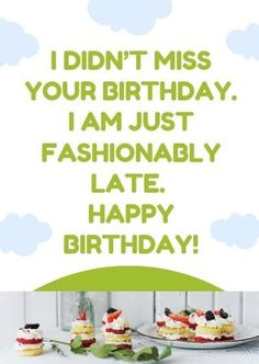 Happy Belated Birthday Wishes and Images for friends #happybirthdayquotes